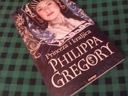Princeza i kraljica, Philippa Gregory